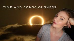 Time and Consciousness